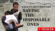 Saving the Disposables Ones Documentary Teaser